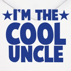I'm the COOL uncle! Hoodies