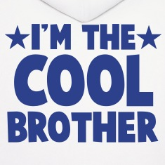 I'm the COOL Brother Hoodies
