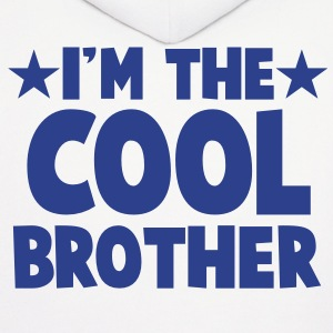 I'm the COOL Brother Hoodies - Men's Hoodie