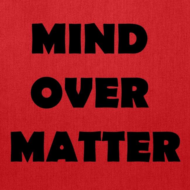 Mind Over Matter Tote