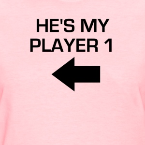 He's My Player 1 - Women's T-Shirt