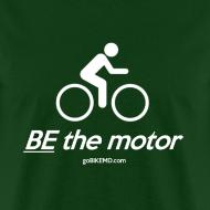 Design ~ BE the motor - Men's