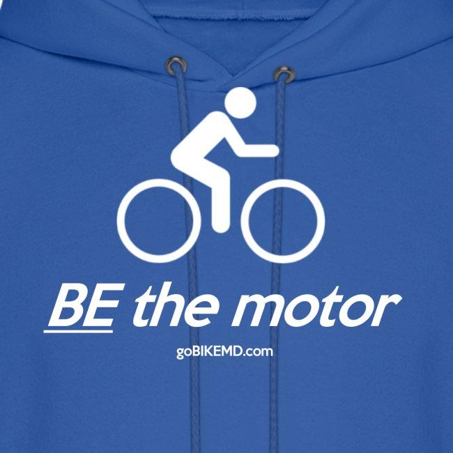 BE the motor - Hoodie
