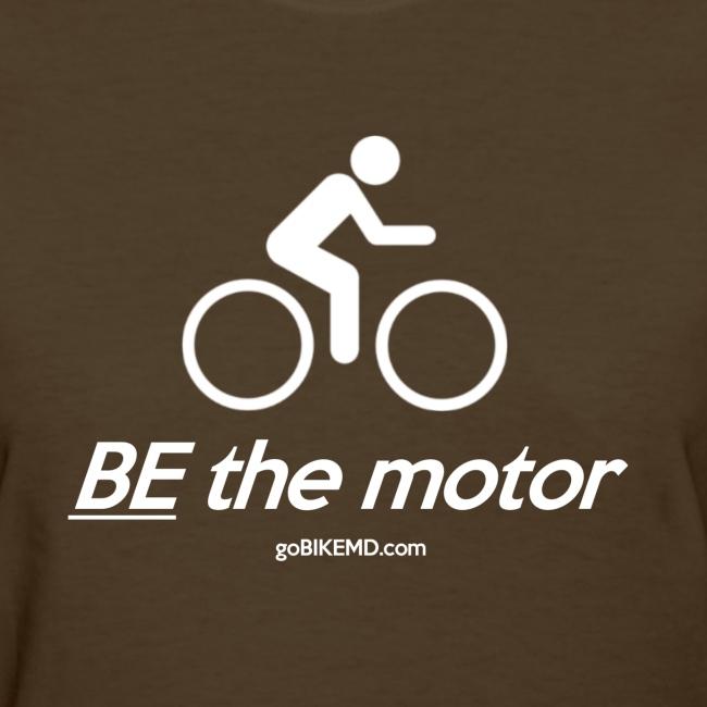BE the motor - Women's