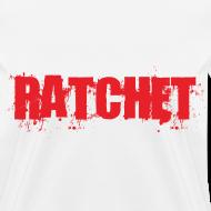 Design ~ Ratchet Women's TShirt