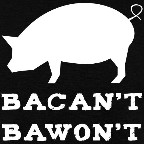 Bacan't Bawon't