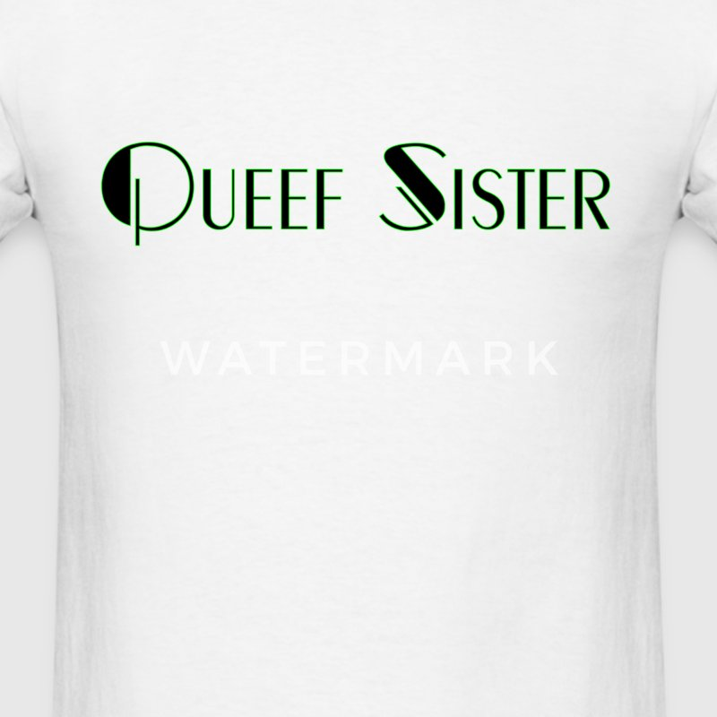Queef Sister funny - Men's T-Shirt