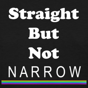 Straight But Not Narrow - Women's T-Shirt