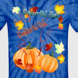 Beautiful Fall - Unisex Tie Dye T-Shirt