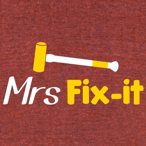 MRS fix-it with a hammer  T-Shirts - Unisex Tri-Blend T-Shirt