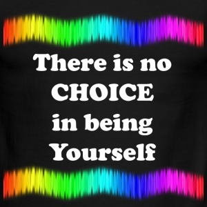 There is no Choice in being Yourself - Men's Ringer T-Shirt