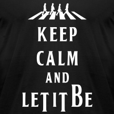 KCCO - KEEP CALM AND LET IT BE T-Shirts