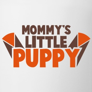 MOMMY's little PUPPY! Bottles & Mugs - Coffee/Tea Mug