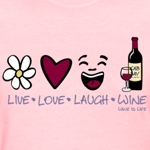 Live Love Laugh - Women's T-Shirt