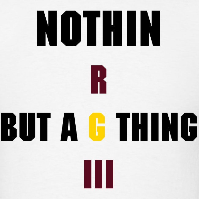 Nothin But an RGIII Thing.. Baby