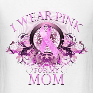 I Wear Pink for my Mom (Floral) T-Shirts - Men's T-Shirt