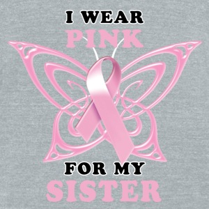 I Wear Pink for my Sister (Butterfly) T-Shirts - Unisex Tri-Blend T-Shirt by American Apparel