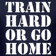 Design ~ Train hard or go home - Men's t-shirt