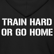Design ~ Train hard or go home - Men's zipped hoodie