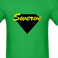 Design ~ SWERVE T-Shirt