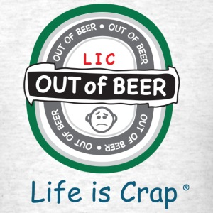 Out of Beer Label - Men's T-Shirt