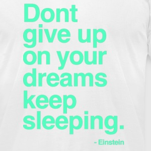 Keep Sleeping - Men's T-Shirt by American Apparel