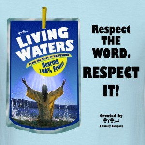 Living Waters Respect The Word - Men's T-Shirt