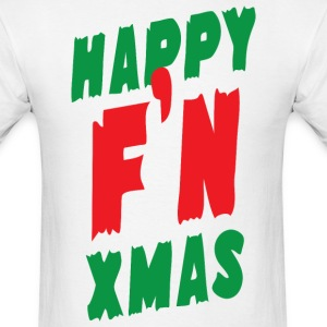 Happy F'N Xmas - Men's T-Shirt