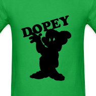 Design ~ DOPEY T-Shirt