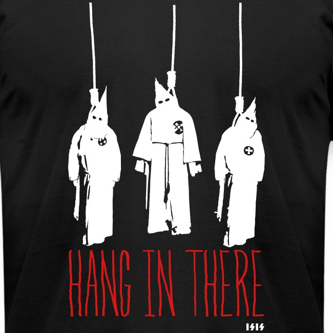 Hang in There - KKK