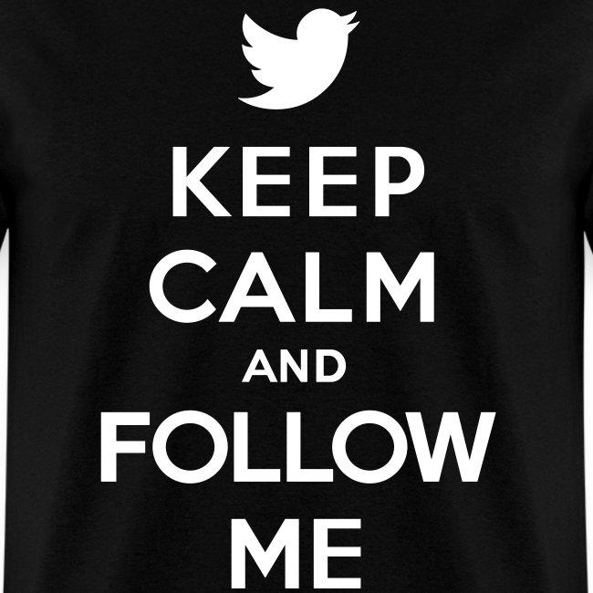 Keep Calm And Follow Me  Men