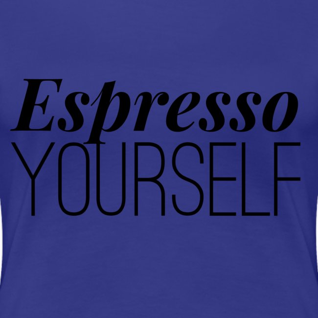 Espresso Yourself Tee