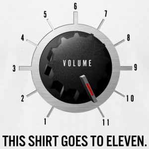 This Shirt Goes to Eleven - Men's T-Shirt by American Apparel
