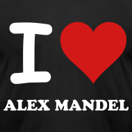 Design ~ I Love Alex Mandel - American Apparel