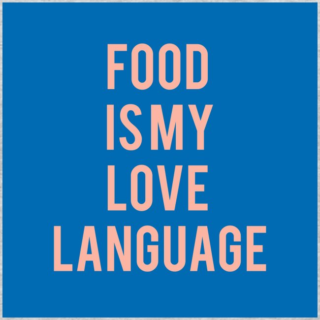 Food Is My Love Language Men's Long Sleeve