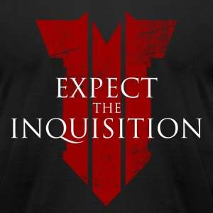 expecttheinquisition T-Shirts - Men's T-Shirt by American Apparel