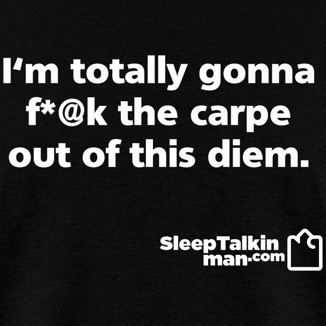 MENS: Carpe Diem