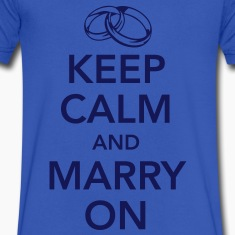 Keep calm and marry on T-Shirts