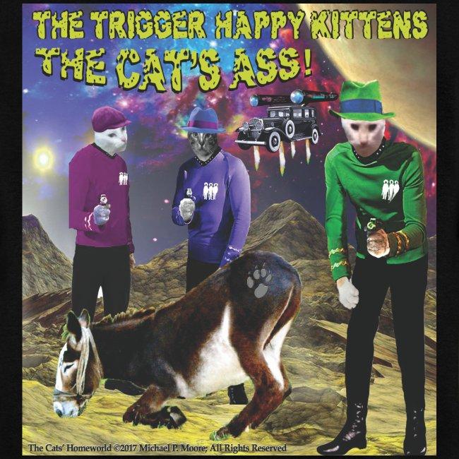 Th4e Cats' Ass _ FRONT & The Cats' Homeworld! - on BACK - Men's T-Shirt