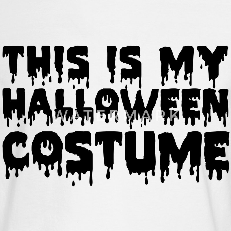 This is My Halloween Costume Vector (Pick Color) Long Sleeve Shirts - Men's Long Sleeve T-Shirt