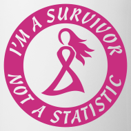 Design ~ I'm a Survivor Not A Statistic Coffee Mug
