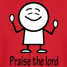 praise the lord Hoodies