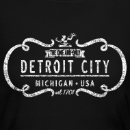 Design ~ The One and Only Detroit City