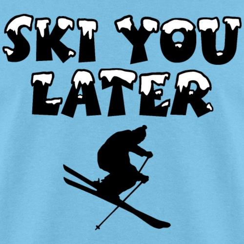 Ski You Later Snow Skier