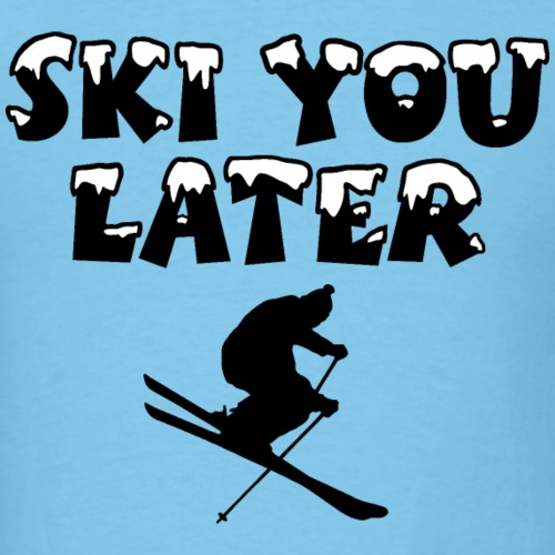 Ski You Later Snow Skier