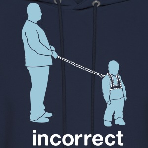 Incorrect: Child Leash Hoodies - Men's Hoodie