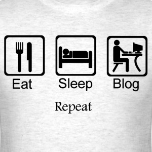 Eat Sleep Blog for light background T-Shirts - Men's T-Shirt