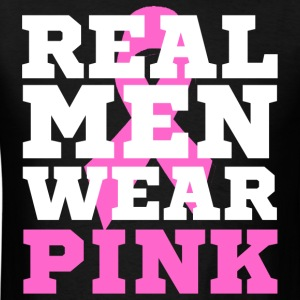 real men wear pink - Men's T-Shirt