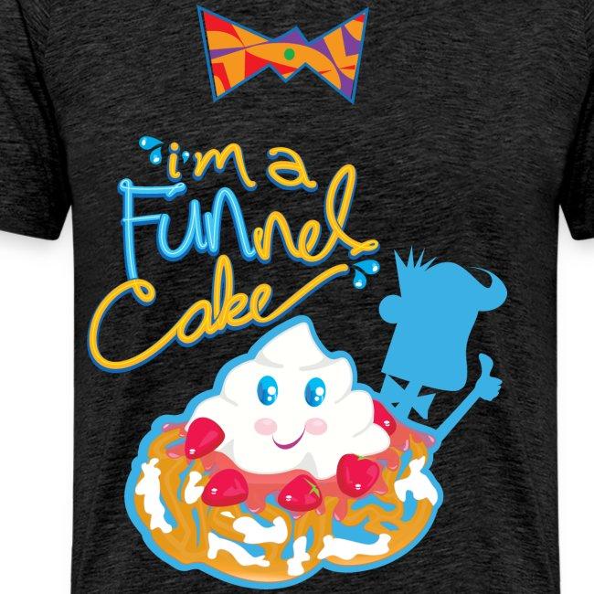 I'm a FUNnel Cake (Adults)