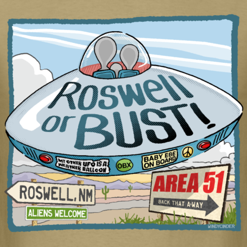 Roswell or Bust UFO